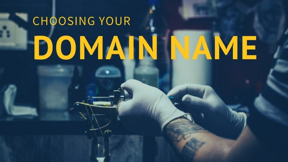 choosing your domain name, tattoo artist, domain registration