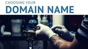 choosing your domain name, tattoo artist, domain name