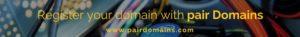 register your domain, pair domains, choosing a domain name