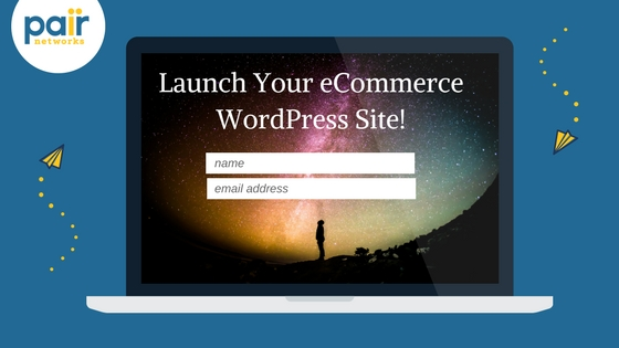 Click here to get started with pair networks ecommerce wordpress hosting