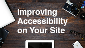 Improving Accessibility on Your Site features image