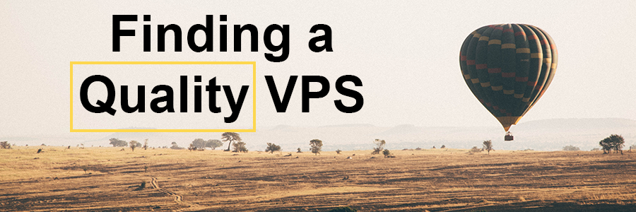 Finding a Quality VPS heading image