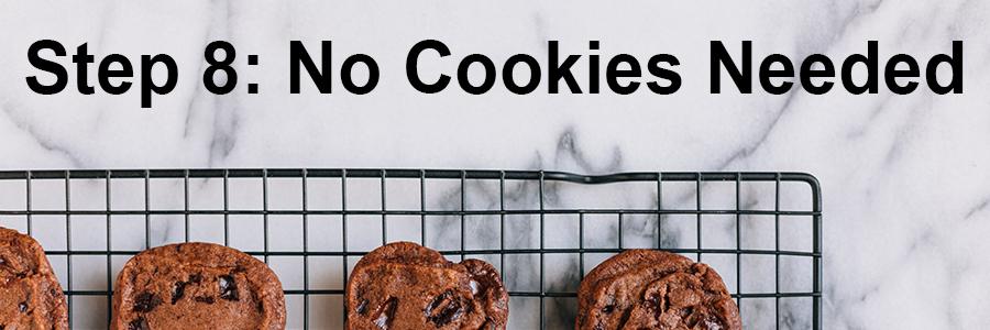 No Cookies Needed Header image