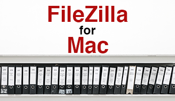 FileZilla for Mac Featured Image
