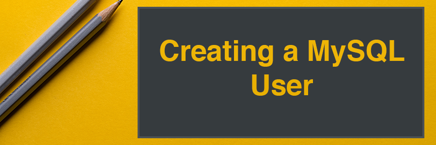 Create MySQL User section Header