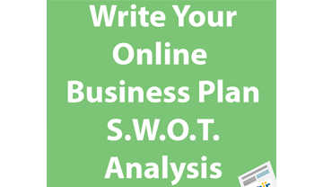 Write Your Online Business Plan: SWOT Analysis