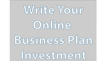 Write Your Online Business Plan: Investment