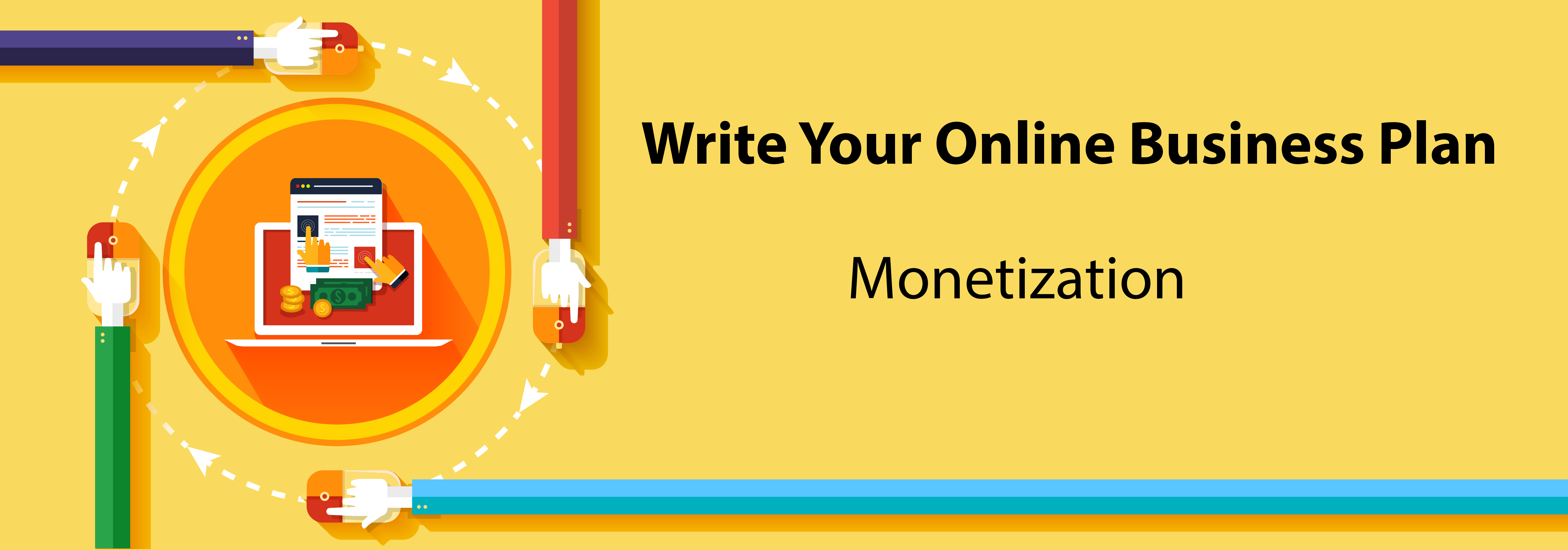 Write Your Online Business Plan: Monetization