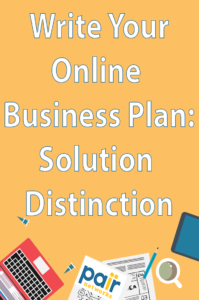 Write Your Online Business Plan Solution Distinction