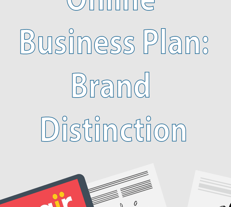 Write Your Online Business Plan : Brand Distinction