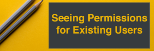 Seeing Permissions for Existing Users header image