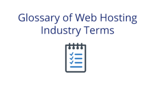 Glossary of Web Hosting Industry Terms