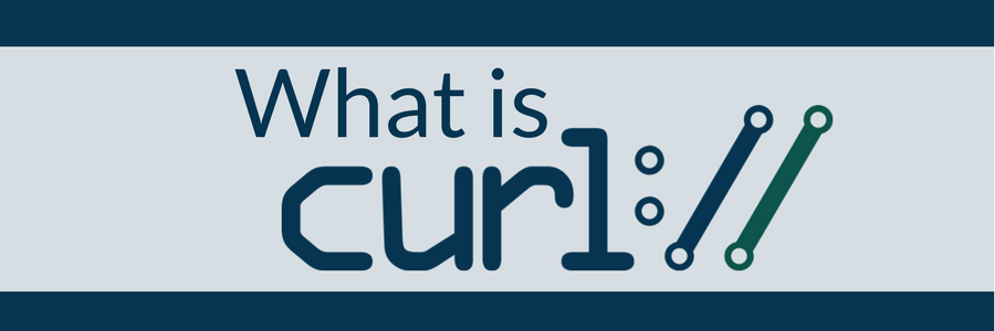 cURL: What is It and How do I Use It? | pair Networks Blog