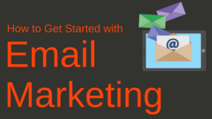 How to get started with email marketing blog header