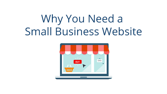 Why You Need a Small Business Website