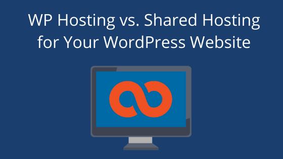WP Hosting vs. Shared Hosting for Your WordPress Website